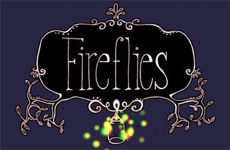 #Fireflies: A Message We Could All Use